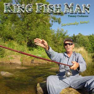 Something Smells Fishy To Me Song By Timmy Cudmore The King Fish Man Spotify